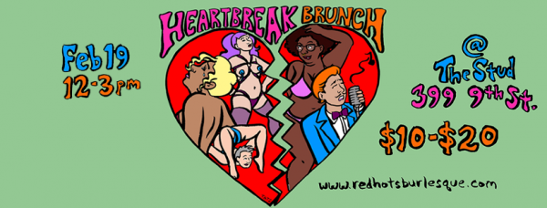 Heart Break Brunch @ The Stud | San Francisco | California | United States